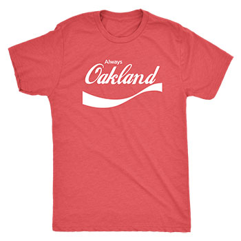 Always Oakland Tee